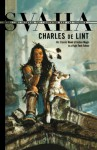 Svaha - Charles de Lint