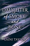 Daughter of Smoke and Bone (Daughter of Smoke and Bone, #1) - Laini Taylor