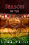 Season Of The Harvest - Michael R. Hicks