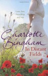 In Distant Fields - Charlotte Bingham