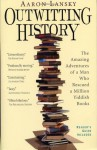 Outwitting History: The Amazing Adventures of a Man Who Rescued a Million Yiddish Books - Aaron Lansky, George Guidall