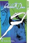 Forbidden Dance: Volume 2 - Hinako Ashihara