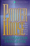 Power House: A Step-By-Step Guide to Building a Church That Prays - Glen Martin, Dian Ginter