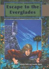 Escape to the Everglades - Edwina Raffa, Annelle Rigsby
