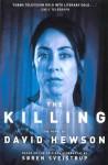 The Killing - David Hewson, Søren Sveistrup