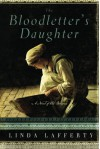 The Bloodletter's Daughter (A Novel of Old Bohemia) - Linda Lafferty