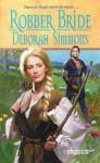 Robber Bride - Deborah Simmons