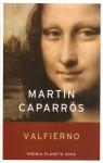 Valfierno - Martín Caparrós