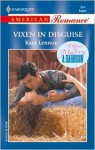 Vixen In Disguise (How to Marry a Hardison) - Kara Lennox