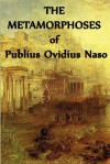 The Metamorphoses of Publius Ovidius Naso - Ovid, Ovid Ovid Ovid