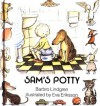 Sam's Potty - Barbro Lindgren, Barbro Lindgrin, Eva Eriksson