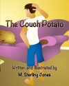 Who Ate My Potato Chips? - M. Sterling Jones