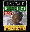 Long Walk to Freedom (Audio) - Nelson Mandela, Danny Glover