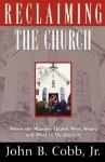 Reclaiming the Church - John B. Cobb Jr.