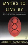Myths to Live By - Joseph Campbell, Johnson E. Fairchild