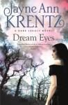 Dream Eyes: Number 2 in series (Dark Legacy) - Jayne Ann Krentz