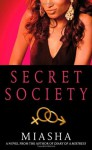 Secret Society - Miasha