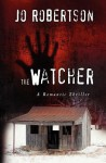 The Watcher - Jo Robertson