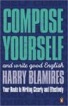 Compose Yourself - Harry Blamires