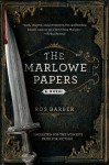 The Marlowe Papers: A Novel - Ros Barber