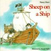 Sheep on a Ship - Nancy E. Shaw