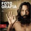 Fotografia - Luz, Exposição, Composição, Equipamento - Joel Santos