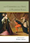 The Commedia dell'Arte of Flaminio Scala: A Translation & Analysis of 30 Scenarios - Richard Andrews
