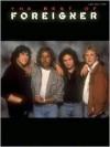The Best of Foreigner (Hl00306704) - Foreigner, Hal Leonard Publishing Company, Mick Jones, Lou Gramm
