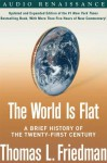 The World Is Flat: A Brief History of the Twenty-first Century (Audio) - Thomas L. Friedman, Oliver Wyman