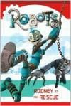 Robots: Rodney to the Rescue - Kathleen Weidner Zoehfeld
