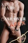 Base Over Apex (Kinky Cupid) - Kim Dare