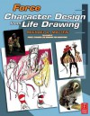 Force: Character Design from Life Drawing: Character Design from Life Drawing - Michael D. Mattesi