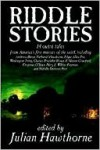 Riddle Stories - Julian Hawthorne
