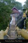 Tanon Sai Jai - Bryan Thao Worra