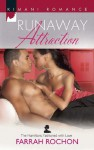 Runaway Attraction (Mills & Boon Kimani) (The Hamiltons: Fashioned with Love - Book 3) - Farrah Rochon