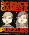 Science Games and Puzzles - Laurence B. White