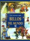 Los cuentos más bellos del mundo - Wilhelm Grimm, Carlo Collodi, Hans Christian Andersen