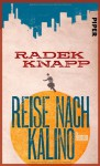 Reise nach Kalino - Radek Knapp