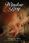 Window Boy - Andrea White
