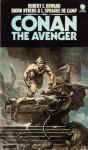 Conan the Avenger - Robert E. Howard, Björn Nyberg, L. Sprague de Camp