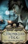 Chronicles of Egg: Deadweather and Sunrise (The Chronicles of Egg) - Geoff Rodkey
