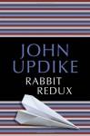 Rabbit Redux - John Updike