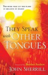 They Speak with Other Tongues - John L. Sherrill, Brother Andrew