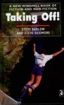 Taking off!: a new Windmill book of fiction and non-fiction - Steve Barlow, Steve Skidmore