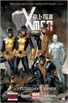 All-New X-Men, Vol. 1: Yesterday's X-Men - Stuart Immonen, Brian Michael Bendis