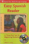 Easy Spanish Reader w/CD-ROM: A Three-Part Text for Beginning Students (Easy Reader Series) - William T. Tardy