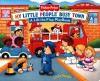 Fisher Price Busy Town Lift the Flap - Ellen Weiss