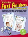 Activities For Fast Finishers: Language Arts: 55 Reproducible Puzzles, Brain Teasers, and Other Awesome Activities That Kids Can Do On Their Own - and Can't Resist - Marc Tyler Nobleman