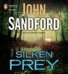 Silken Prey - Richard Ferrone, John Sandford