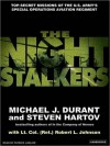 The Night Stalkers: Top Secret Missions of the U.S. Army's Special Operations Aviation Regiment (MP3 Book) - Michael J. Durant, Steven Hartov, Robert L. Johnson